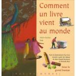Alain Serres Comment un livre vient au monde Pages: 43, Relié, Editions... par LeGuide.com Publicité