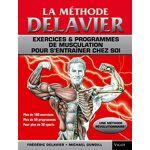 Frédéric Delavier La Methode Delavier de musculation chez soi Pages:... par LeGuide.com Publicité