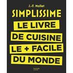 Jean-François Mallet Simplissime: Le livre de cuisine le + facile du... par LeGuide.com Publicité