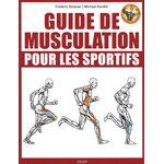 Guide de musculation pour les sportifs Pages: 288, Broché, Vigot par LeGuide.com Publicité