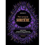 Mon carnet de sorcière Pages: 160, Broché, MARABOUT par LeGuide.com Publicité