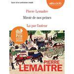 Pierre Lemaitre Miroir de nos peines: Livre audio 2 CD MP3 Suivi d'un... par LeGuide.com Publicité