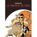 La Prophétie du Tatou Pages: 160, Broché, Paquet par LeGuide.com Publicité