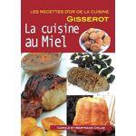 COLAS Carole RO Cuisine au miel (La) RECETTES D'OR Pages: 64, Broché,... par LeGuide.com Publicité