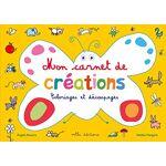 Mon carnet de création : Coloriages et découpages Pages: 64, Poche, Mila... par LeGuide.com Publicité