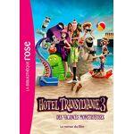 Sony Hôtel Transylvanie 3 Le roman du film Pages: 96, Poche, Hachette... par LeGuide.com Publicité