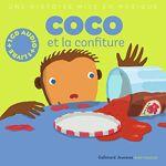 Xavier Frehring Coco et la Confiture (1 livre + 1 CD audio) Coco adore... par LeGuide.com Publicité