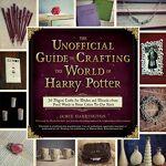 Jamie Harrington The Unofficial Guide to Crafting the World of Harry... par LeGuide.com Publicité