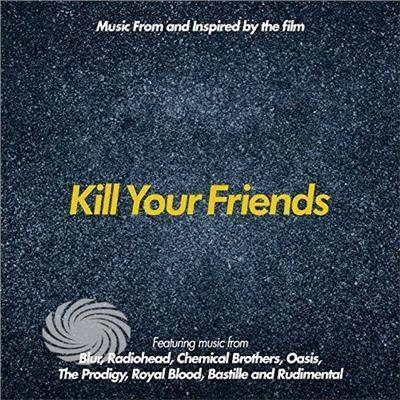 Video Delta Various Artists - Music From & Inspired By The Film Kill Your Friend - CD