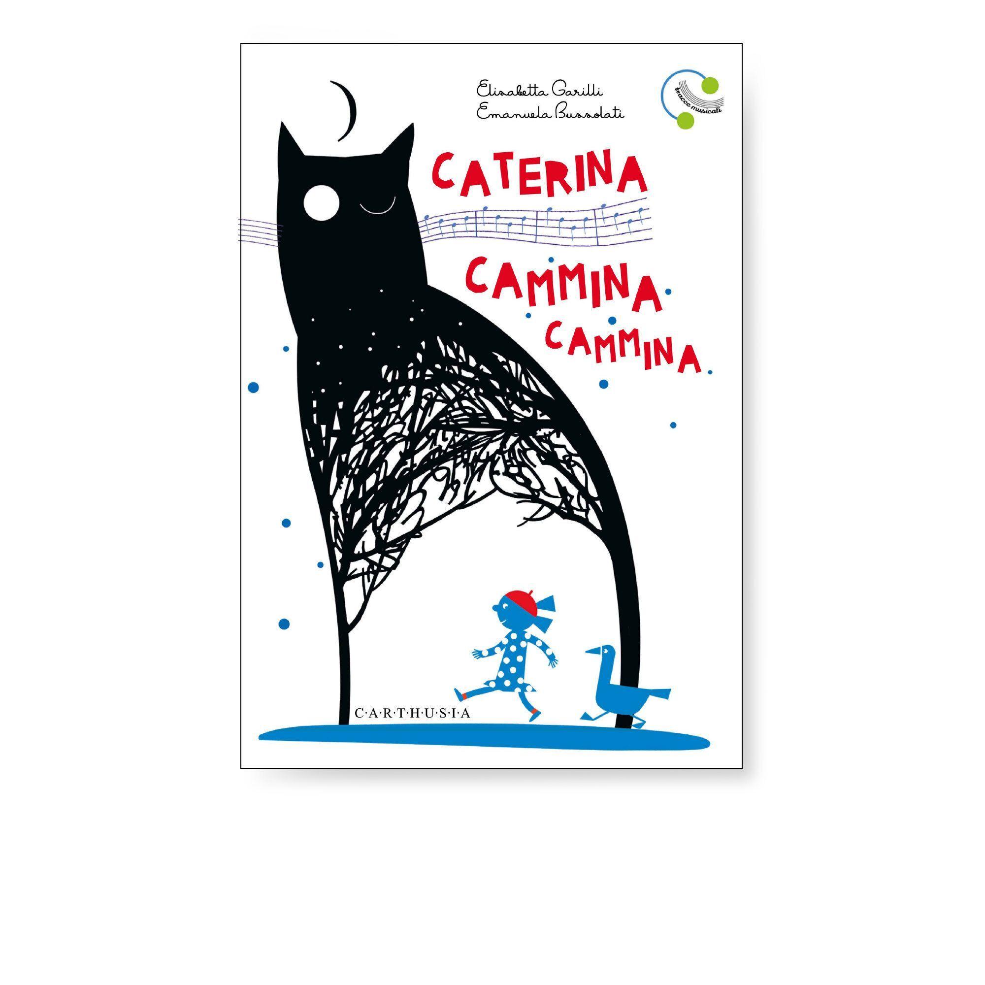 carthusia edizioni libro caterina cammina cammina