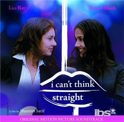 I Can't Think Straight (Colonna Sonora)