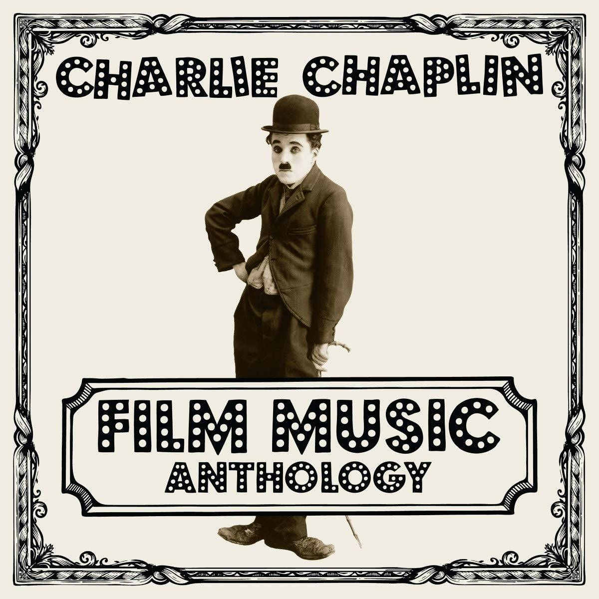 Film Music Anthology (Colonna sonora) Charlie Chaplin