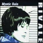 Mystic Rain Tiziana Rivale