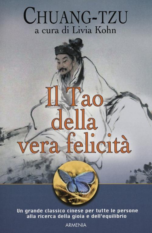 Chuang-Tzu Il Tao della vera felicità Chuang-Tzu ISBN:9788834428702
