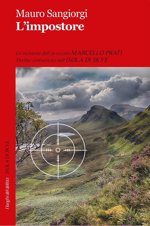 Mauro Sangiorgi L' impostore Mauro Sangiorgi ISBN:9788867408863