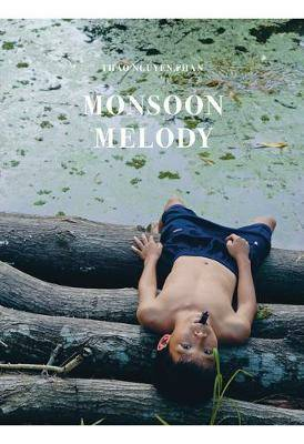 Thao Nguyen Phan: Monsoon Melody  ISBN:9788867493975