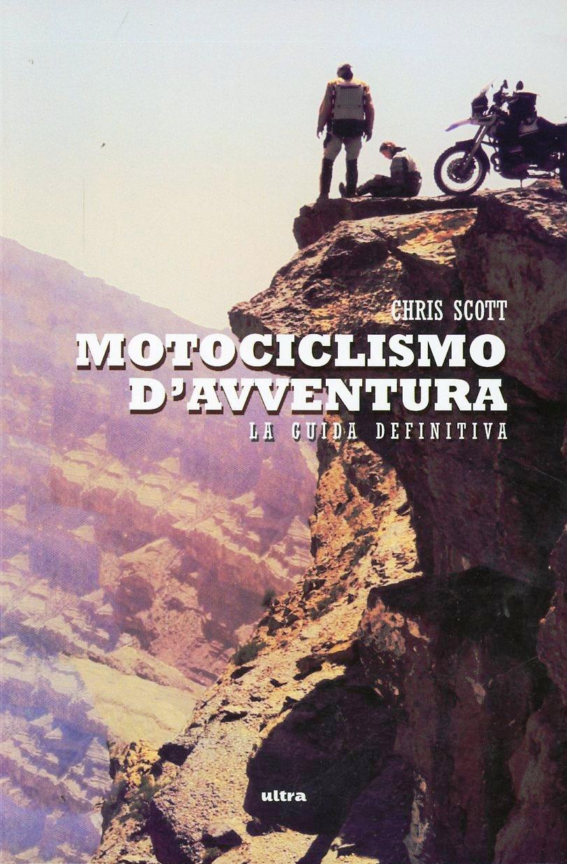 Scott Motociclismo d'avventura ISBN:9788867760220
