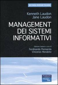 Kenneth Laudon;Jane Laudon Management dei sistemi informativi Kenneth Laudon;Jane Laudon ISBN:9788871922799