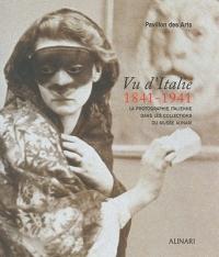 Vu d'Italie. La photographie italienne dans les Collections du Musée Alinari ISBN:9788872924723