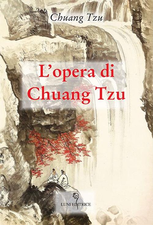 L' opera di Chuang Tzu  ISBN:9788879844222