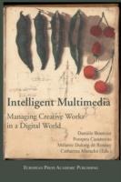 Creative Intelligent Multimedia Managing Creative Works in a Digital World  ISBN:9788883980633