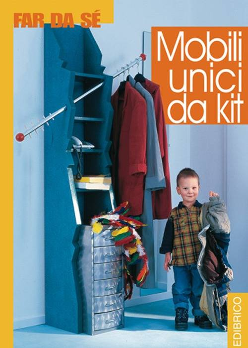 Mobili unici da kit  ISBN:9788887857894