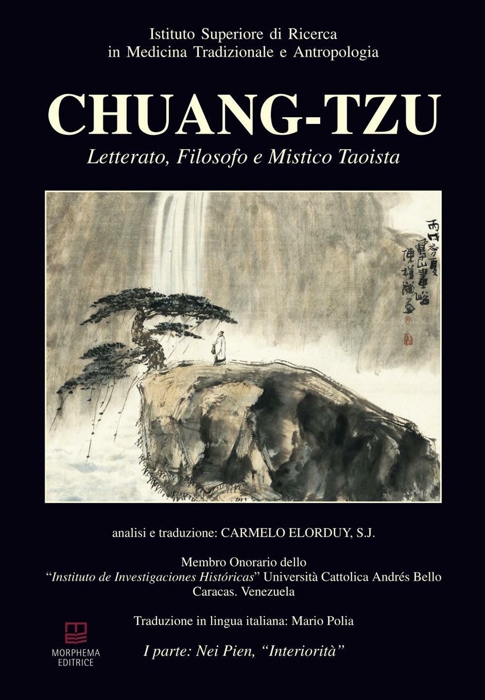 Chuang-Tzu. Letterato, filosofo e mistico taoista. Ediz. multilingue  ISBN:9788896051757