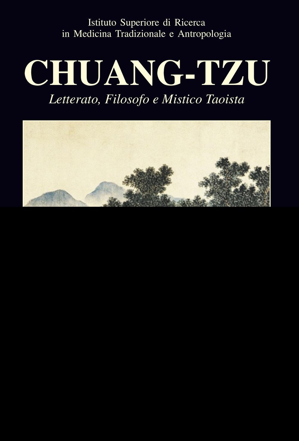 Chuang-Tzu. Letterato, filosofo e mistico taoista. Ediz. multilingue. Vol. 2  ISBN:9788896051962