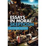 Essays in Moral Skepticism by Richard Joyce