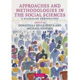 Approaches and Methodologies in the Social Sciences by Donatella Porta