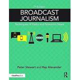 Broadcast Journalism by Peter Stewart