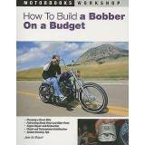 How to Build a Bobber on a Budget by Jose De Miguel