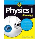 Physics I For Dummies by Steven Holzner