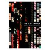 By Brakhage: An Anthology - Vol. 2 - Criterion Collection