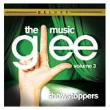 Glee: The Music Vol. 3 - Showstoppers Deluxe Edition