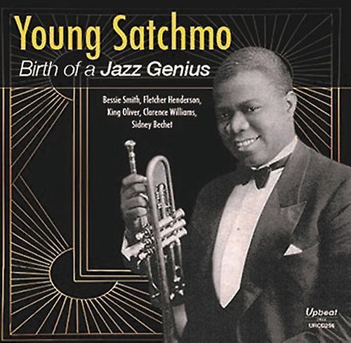 PID Louis Armstrong - ung Satchmo-födelsen av en Jazz geni [CD] USA...