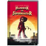 Rabén & Sjögren Handbok För Superhjältar: Handboken