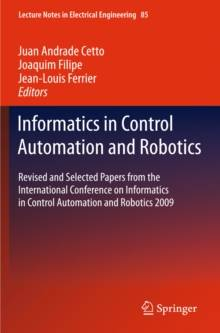 Vienna Acoustics Informatics in Control Automation and Robotics : Revised and Selected Papers from the International Conference on Informatics in Control Automation and Robotics 2009