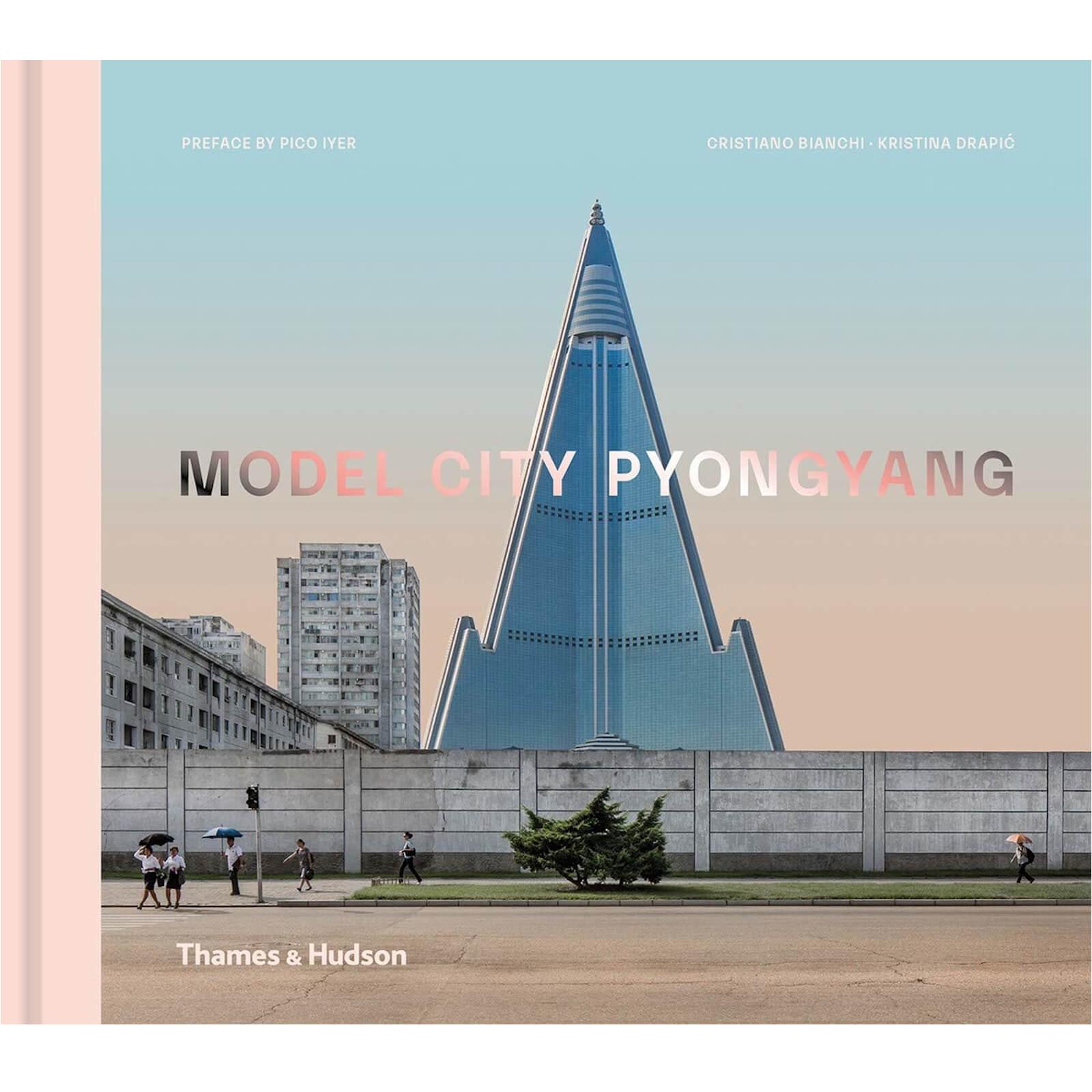 Thames and Hudson Ltd Model City Pyongyang