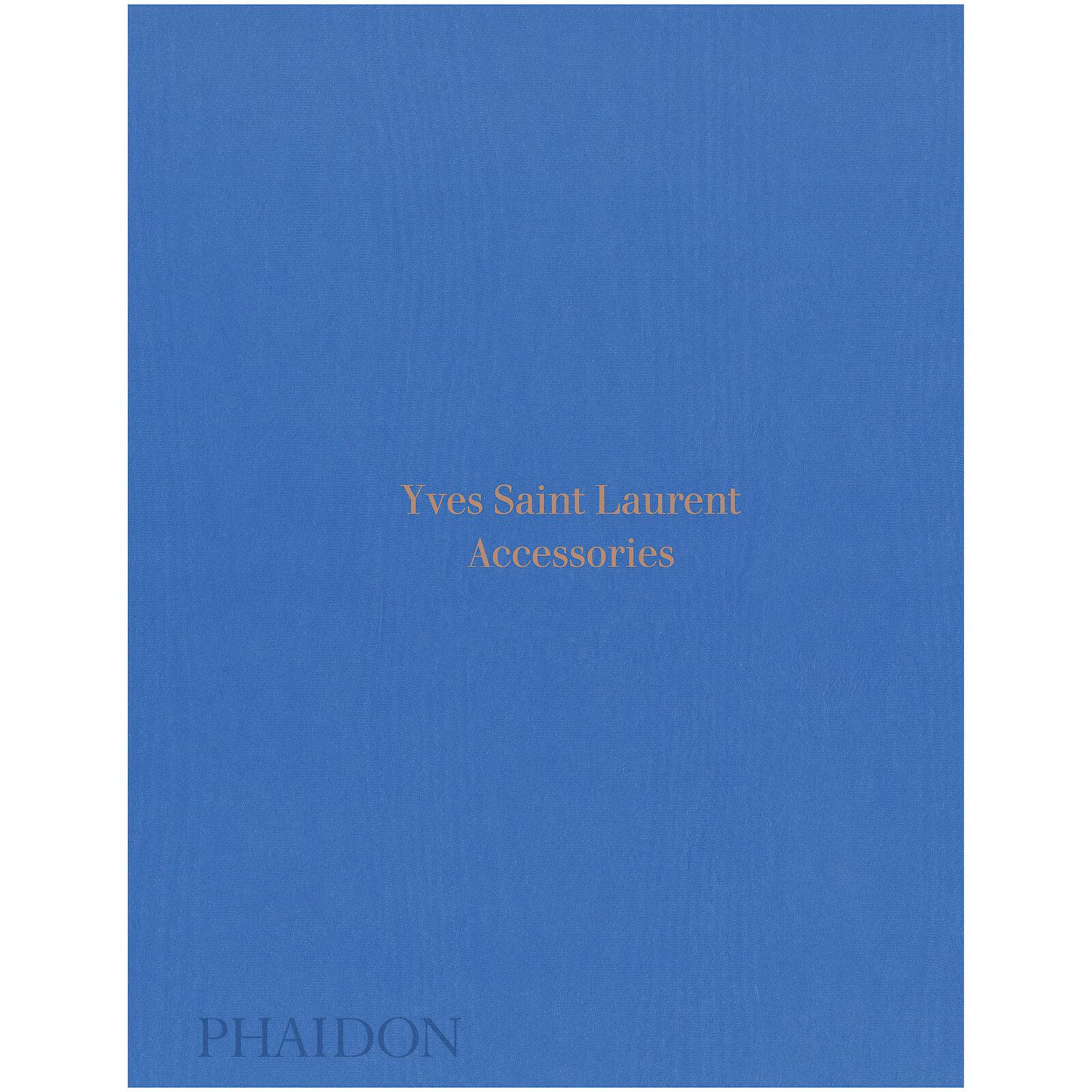 Phaidon Books: Yves Saint Laurent Accessories