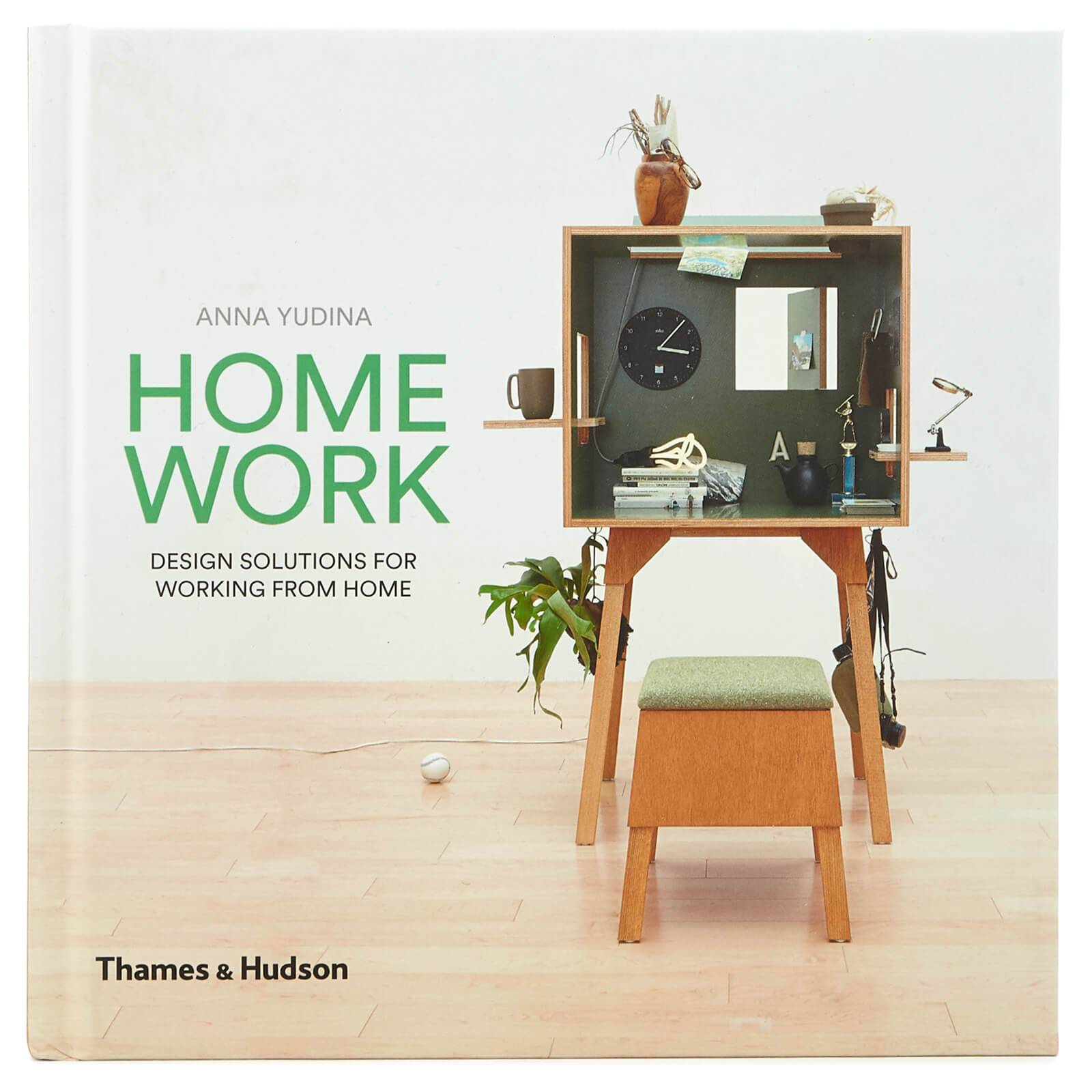 Thames and Hudson Ltd: Homework - Design Solutions for Working From Home