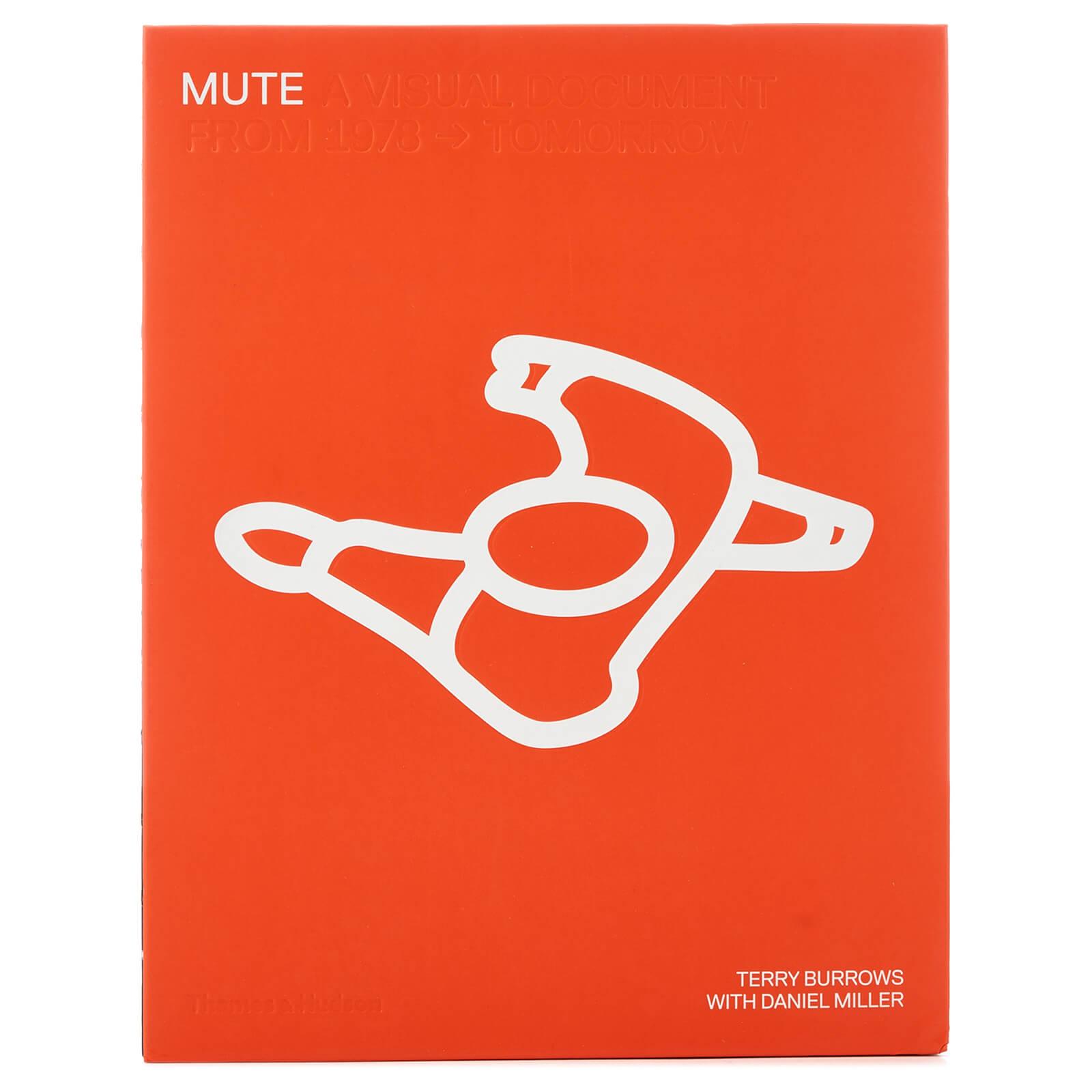 Thames and Hudson Ltd: Mute - A Visual Document