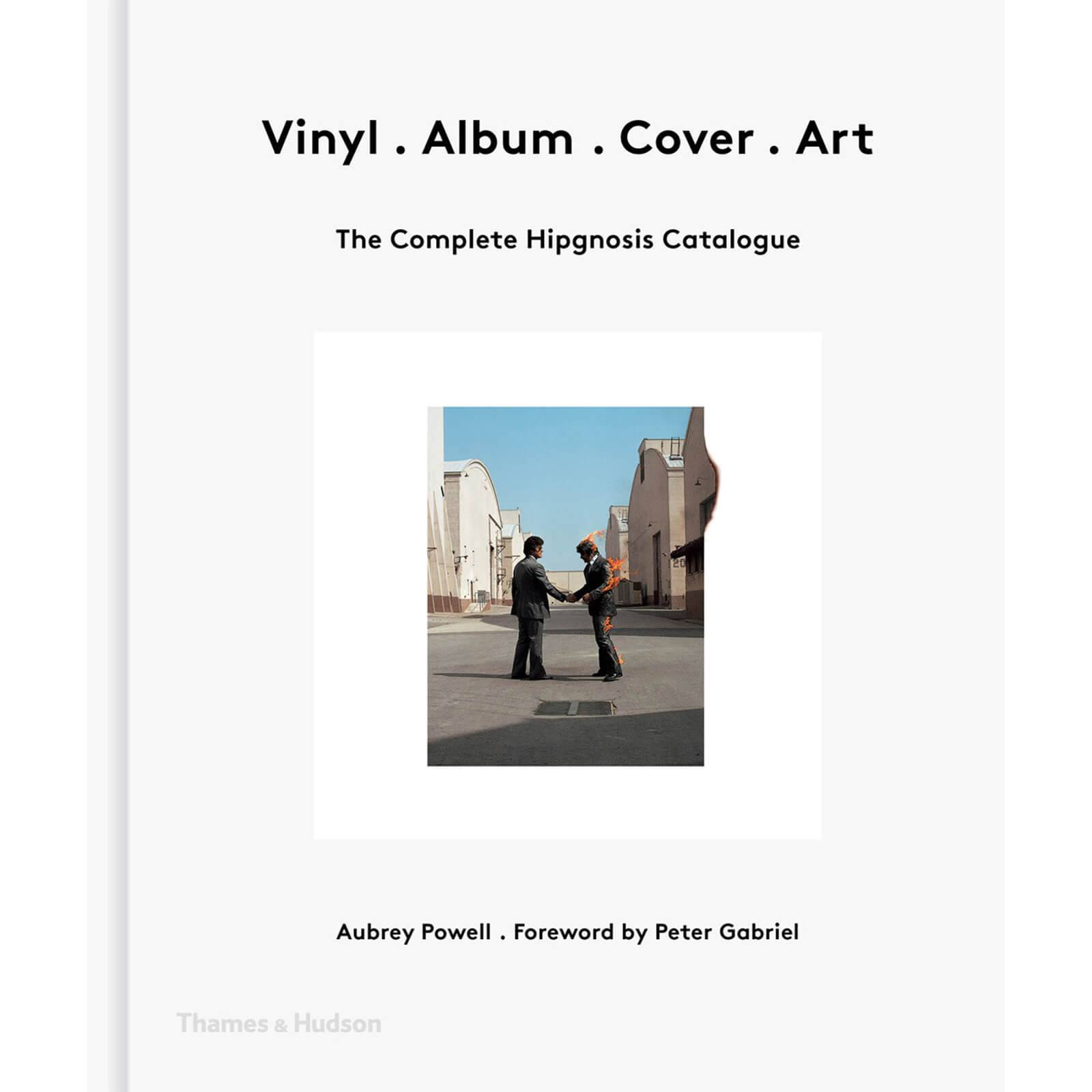 Thames and Hudson Ltd: Vinyl. Album. Cover. Art - The Complete Hipgnosis Catalogue