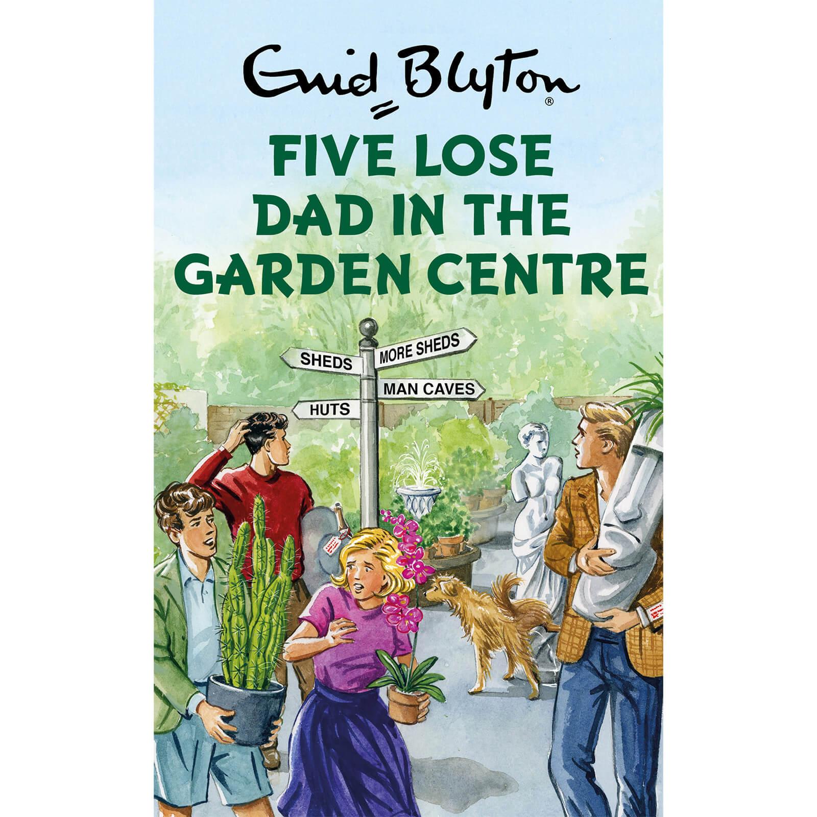 Book Five Lose Dad in the Garden Centre Hardback Book by Enid Blyton