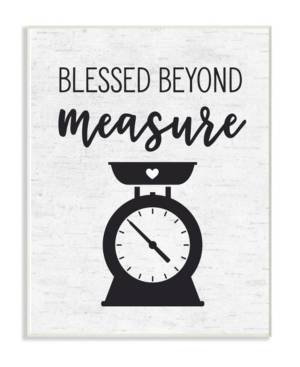 """Stupell Industries Home Decor Collection Blessed Beyond Measure Kitchen Scale Subtle Birch Typography Wall Plaque Art 12.5"""" L x 0.5"""" W x 18.5"""" H  - Multi"""