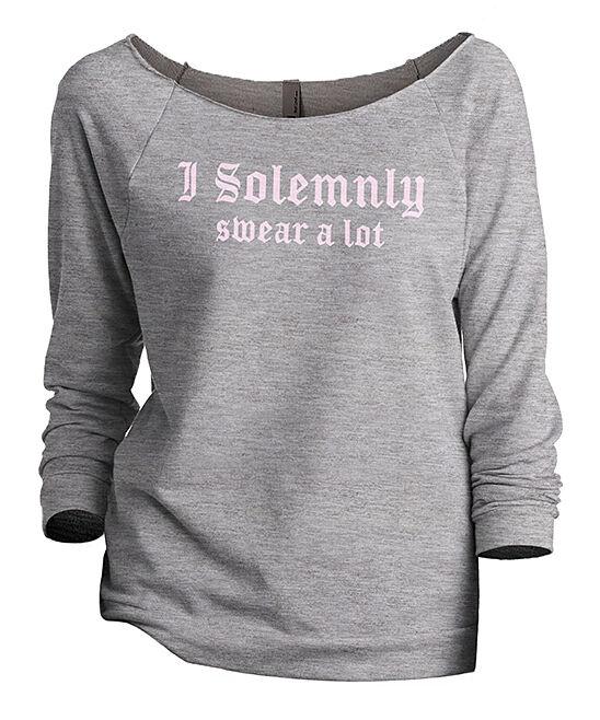 Thread Tank Women's Sweatshirts and Hoodies Sport - Sport Gray 'I Solemnly Swear A Lot' Slouch Three