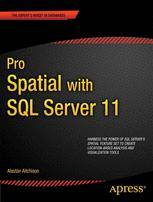 Alastair Aitchison Pro Spatial with SQL Server 2012  Soft cover