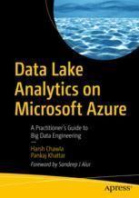 Harsh Chawla; Pankaj Khattar Data Lake Analytics on Microsoft Azure  Soft cover