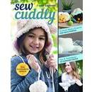 C&T Publishing Sew Cuddly: 12 Plush Minky Projects for Fun & Fashion - Tips & Techniques to Conquer Cuddle