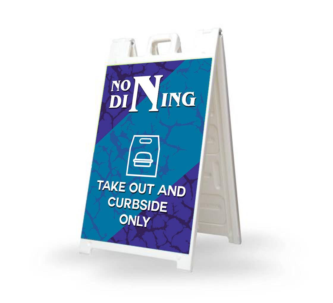 Bannerbuzz No Dining Take Out and Curbside Signicade White